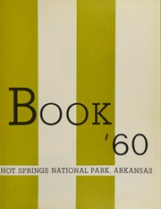 Page 7, 1960 Edition, Hot Springs High School - Old Gold Book Yearbook (Hot Springs, AR) online yearbook collection