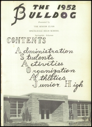 Page 5, 1952 Edition, Springdale High School - Bulldog Yearbook (Springdale, AR) online yearbook collection