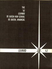 Page 7, 1962 Edition, De Queen High School - Leopard Yearbook (De Queen, AR) online yearbook collection