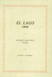 Page 3, 1929 Edition, Elsinore Union High School - El Lago Yearbook (Wildomar, CA) online yearbook collection