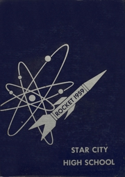 1959 Edition, Star City High School - Rocket Yearbook (Star City, AR)