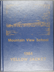 Mountain View High School - Yellowjacket Yearbook (Mountain View, AR) online yearbook collection, 1984 Edition, Page 1