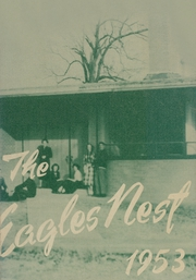1953 Edition, Des Arc High School - Eagles Nest Yearbook (Des Arc, AR)