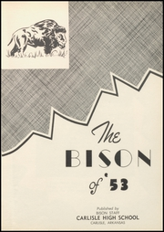 Page 7, 1953 Edition, Carlisle High School - Bison Yearbook (Carlisle, AR) online yearbook collection