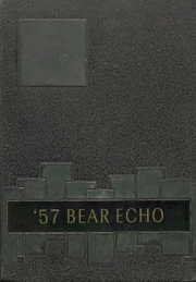 Page 1, 1957 Edition, Bearden High School - Bear Echo Yearbook (Bearden, AR) online yearbook collection