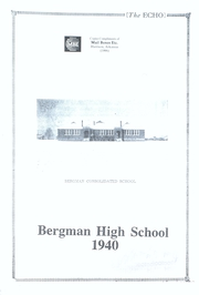 1940 Edition, Bergman High School - Echo Yearbook (Bergman, AR)