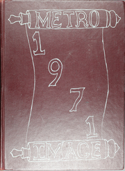 Page 1, 1971 Edition, Metropolitan High School - Image Yearbook (Little Rock, AR) online yearbook collection