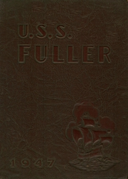 1947 Edition, Fuller High School - USS Fuller Yearbook (Sweet Home, AR)
