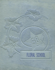 1958 Edition, Floral High School - Memoirs Yearbook (Floral, AR)