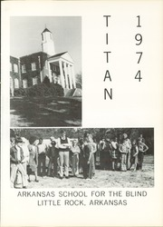 Page 5, 1974 Edition, Arkansas School for the Blind - Titan Yearbook (Little Rock, AR) online yearbook collection