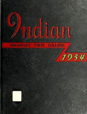 Arkansas State University - Indian Yearbook (Jonesboro, AR) online yearbook collection, 1954 Edition, Page 1