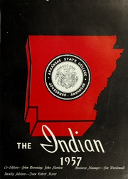 Page 5, 1957 Edition, Arkansas State University - Indian Yearbook (Jonesboro, AR) online yearbook collection