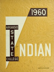 Arkansas State University - Indian Yearbook (Jonesboro, AR) online yearbook collection, 1960 Edition, Page 1