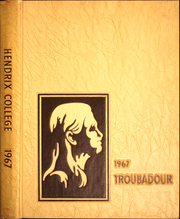 1967 Edition, Hendrix College - Troubadour Yearbook (Conway, AR)