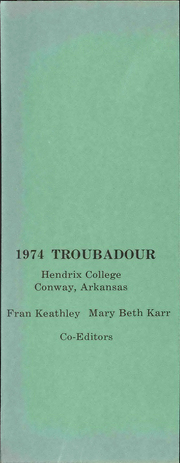 Page 5, 1974 Edition, Hendrix College - Troubadour Yearbook (Conway, AR) online yearbook collection