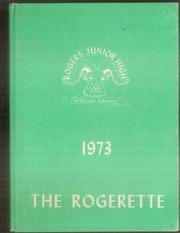 1973 Edition, Rogers Junior High School - Rogerette Yearbook (El Dorado, AR)