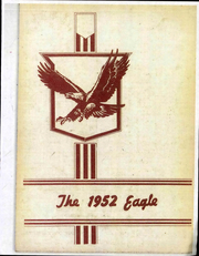 1952 Edition, Huntsville State Vocational School - Eagle Yearbook (Huntsville, AR)