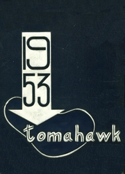 1953 Edition, William S Hart High School - Tomahawk Yearbook (Newhall, CA)