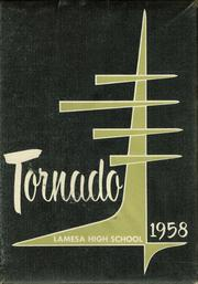 1958 Edition, Lamesa High School - Tornado Yearbook (Lamesa, TX)