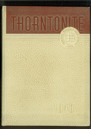 Thornton Township High School - Thorntonite Yearbook (Harvey, IL) online yearbook collection, 1948 Edition, Page 1