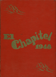 1948 Edition, San Benito High School - El Chapitel Yearbook (Hollister, CA)