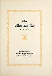 Page 7, 1928 Edition, Watsonville High School - Manzanita Yearbook (Watsonville, CA) online yearbook collection