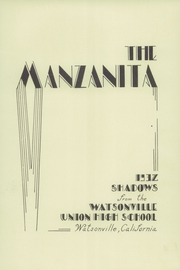 Page 7, 1932 Edition, Watsonville High School - Manzanita Yearbook (Watsonville, CA) online yearbook collection