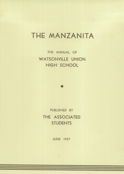 Page 5, 1937 Edition, Watsonville High School - Manzanita Yearbook (Watsonville, CA) online yearbook collection