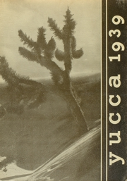 1939 Edition, Antelope Valley High School - Yucca Yearbook (Lancaster, CA)