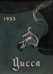 1955 Edition, Antelope Valley High School - Yucca Yearbook (Lancaster, CA)