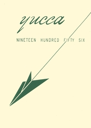 1956 Edition, Antelope Valley High School - Yucca Yearbook (Lancaster, CA)