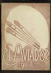 1939 Edition, Excelsior High School - El Aviador Yearbook (Norwalk, CA)