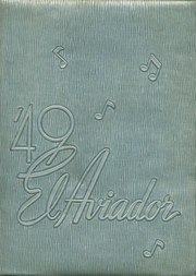 Page 1, 1949 Edition, Excelsior High School - El Aviador Yearbook (Norwalk, CA) online yearbook collection