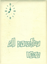 1960 Edition, Excelsior High School - El Aviador Yearbook (Norwalk, CA)