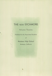 Page 9, 1930 Edition, Modesto High School - Sycamore Yearbook (Modesto, CA) online yearbook collection