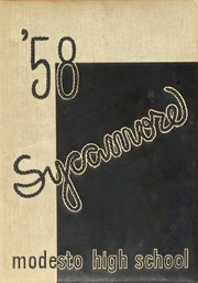 Page 1, 1958 Edition, Modesto High School - Sycamore Yearbook (Modesto, CA) online yearbook collection