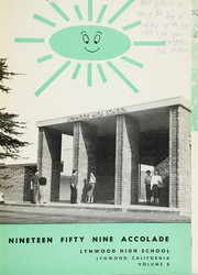 Page 5, 1959 Edition, Lynwood High School - Accolade Yearbook (Lynwood, CA) online yearbook collection