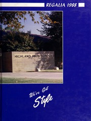 1988 Edition, Highland High School - Regalia Yearbook (Bakersfield, CA)