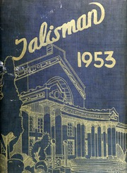 1953 Edition, Oakland Technical High School - Talisman Yearbook (Oakland, CA)