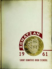 Page 1, 1961 Edition, St Ignatius College Preparatory - Ignatian Yearbook (San Francisco, CA) online yearbook collection