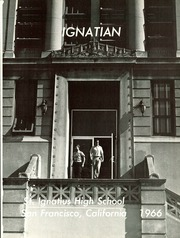 Page 5, 1966 Edition, St Ignatius College Preparatory - Ignatian Yearbook (San Francisco, CA) online yearbook collection
