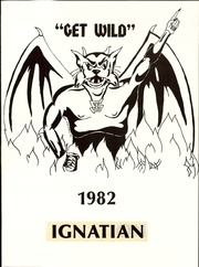 Page 5, 1982 Edition, St Ignatius College Preparatory - Ignatian Yearbook (San Francisco, CA) online yearbook collection