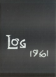 1961 Edition, Redwood High School - Log Yearbook (Larkspur, CA)