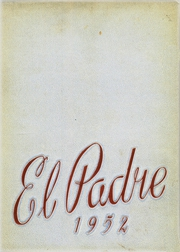 1952 Edition, Carmel High School - El Padre Yearbook (Carmel, CA)