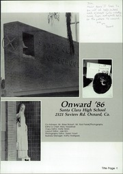 Page 5, 1986 Edition, Santa Clara High School - Onward Yearbook (Oxnard, CA) online yearbook collection