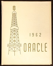 Page 1, 1962 Edition, Bakersfield High School - Oracle Yearbook (Bakersfield, CA) online yearbook collection