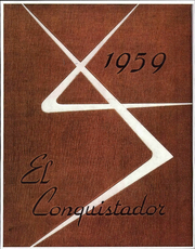 1959 Edition, Rancho Alamitos High School - El Conquistador Yearbook (Garden Grove, CA)