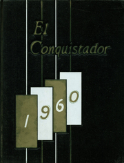 1960 Edition, Rancho Alamitos High School - El Conquistador Yearbook (Garden Grove, CA)