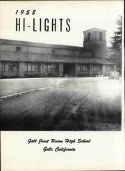 Page 8, 1958 Edition, Galt High School - Highlights Yearbook (Galt, CA) online yearbook collection