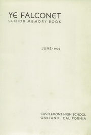 Page 3, 1933 Edition, Castlemont High School - Falcon Yearbook (Oakland, CA) online yearbook collection